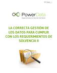 la correcta gestion de los datos para cumplir con los requerimientos de solvencia II